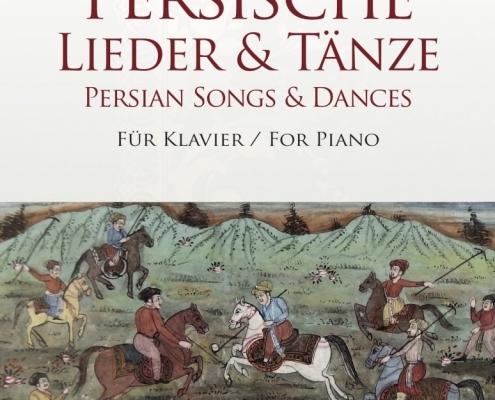چاپ و انتشار کتاب [Persian Songs & Dances] آهنگساز و تنظیم کننده پویان آزاده